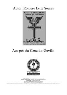 Aos pés da Cruz do Gavião: Aos pés da Cruz do Gavião by Roniere Leite Soares