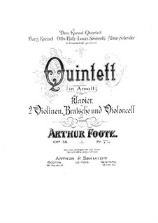 Piano Quintet in A Minor, Op.38: Partitura completa by Arthur Foote