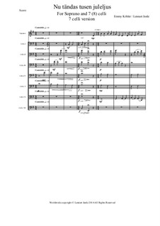 A Thousand Candles (Nu Tandas Tusen Juleljus): For voice and cellos by Emmy Köhler