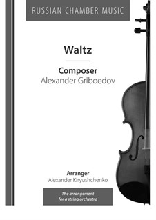 Two Waltzes: No.2, for string orchestra by Aleksandr Sergeyevich Griboyedov