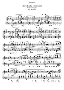 Transcription on 'Elsa's Procession to the Cathedral' from 'Lohengrin' by Wagner, S.445 No.2: Para Piano by Franz Liszt