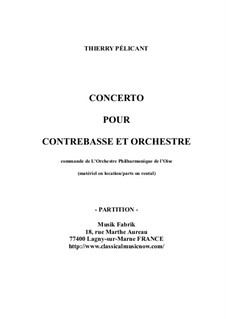 Concerto for Contrabass and Orchestra: Score only by Thierry Pélicant
