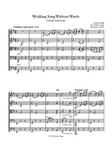 Wedding Song Without Words: para orquetra de cordas by Jordan Grigg