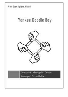 Yankee Doodle Boy: para piano de quadro mãos by George Michael Cohan