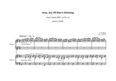 Jesu, Joy of Man's Desiring, for Piano: For four hands by Johann Sebastian Bach