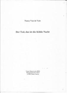 Der Tod, das ist die kühle Nacht: Der Tod, das ist die kühle Nacht by Nancy Van de Vate