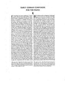 Anthology of German Piano Music. Volume I: Anthology of German Piano Music. Volume I by Wilhelm Friedemann Bach, Carl Philipp Emanuel Bach, Gottlieb Muffat, Johann Jacob Froberger, Johann Ludwig Krebs, Johann Kuhnau, Johann Kirnberger, Carl Heinrich Graun, Johann Mattheson, Johann Wilhelm Hässler