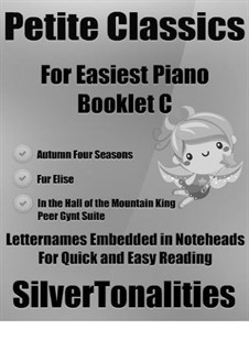 Petite Classics for Easiest Piano Booklet C: Petite Classics for Easiest Piano Booklet C by Johann Pachelbel, Pyotr Tchaikovsky, Johann Strauss Sr.