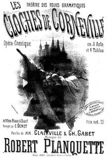 The Bells of Corneville: arranjos para vozes e piano by Robert Planquette