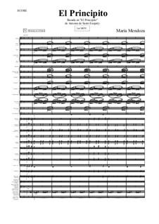 El Principito (Score + Parts): El Principito (Score + Parts) by María Mendoza