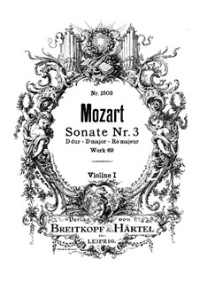 Church Sonata for Two Violins, Organ and Basso Continuo No.3 in D Major, K.69: violino parte I by Wolfgang Amadeus Mozart