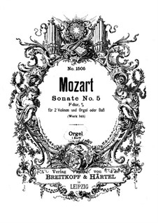 Church Sonata for Two Violins, Organ and Basso Continuo No.5 in F Major, K.145: parte orgão by Wolfgang Amadeus Mozart