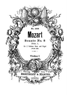 Church Sonata for Two Violins, Organ and Basso Continuo No.8 in A Major, K.225: violino parte I by Wolfgang Amadeus Mozart