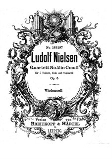 String Quartet No.2 in C Minor, Op.5: parte violoncelo by Ludolf Nielsen