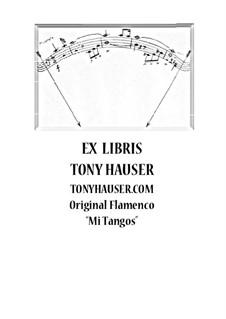 Mi Tangos: Mi Tangos by Tony Hauser