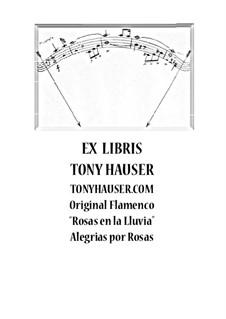 Rosas en la Lluvia - Alegrias por Rosas: Rosas en la Lluvia - Alegrias por Rosas by Tony Hauser