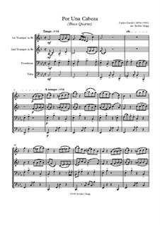 Por Una Cabeza: para quarteto de bronze by Carlos Gardel