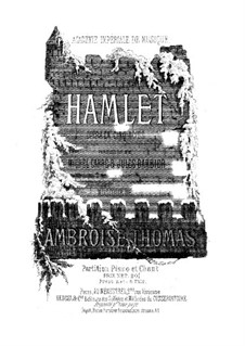 Hamlet: Complete opera by Ambroise Thomas