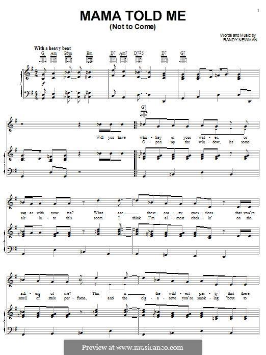 Mama Told Me (Not To Come): Para vocais e piano (ou Guitarra) by Randy Newman