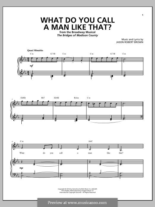 What Do You Call a Man Like That? (from The Bridges of Madison County): Para vocais e piano by Jason Robert Brown