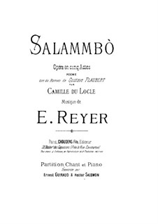 Salammbo: arranjos para vozes e piano by Ernest Reyer