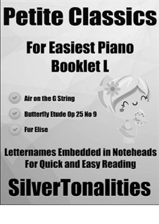 Petite Classics for Easiest Piano Booklet L: Petite Classics for Easiest Piano Booklet L by Johann Sebastian Bach, Ludwig van Beethoven, Frédéric Chopin
