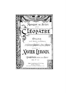 Cleopatre: Cleopatre by Xavier Leroux