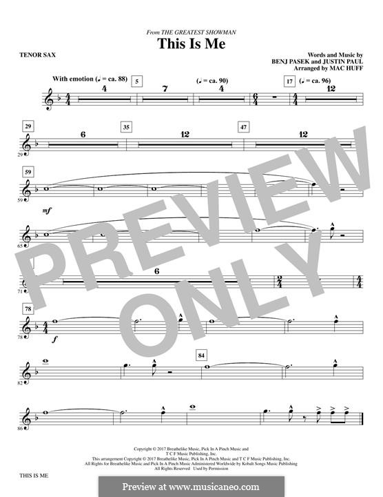 This is Me: Bb tenor saxophone part (arr. Mac Huff) by Justin Paul, Benj Pasek