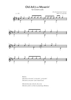 Old Ark's a Moverin': For guitar solo (D Major) by folklore