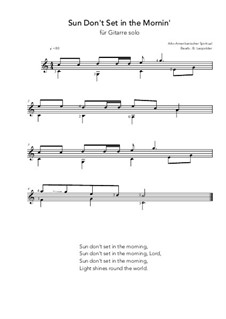 Sun Don't Set in the Mornin': For guitar solo (C Major) by folklore