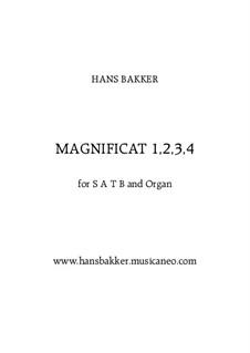 Magnificat 1,2,3,4 for SATB and Organ: Magnificat 1,2,3,4 for SATB and Organ by Hans Bakker