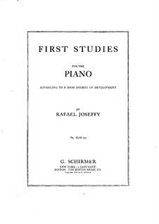 First Studies for Piano: First Studies for Piano by Rafael Joseffy