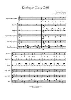 Kumbaya (Kum Ba Yah): Easy orff ensemble by folklore