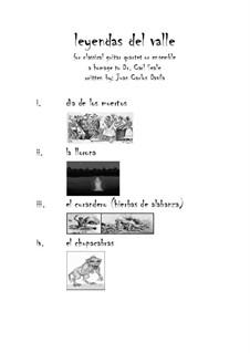 Leyendas del valle (for Classical Guitar Quartet/Ensemble): Leyendas del valle (for Classical Guitar Quartet/Ensemble) by Juan Davila