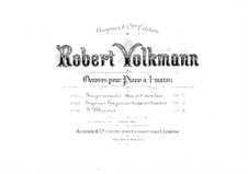 Hungarian Sketches, Op.24: Complete set for piano four hands by Robert Volkmann