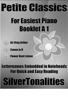 Petite Classics for Easiest Piano Booklet A1: Petite Classics for Easiest Piano Booklet A1 by Henry Purcell, Johann Pachelbel, Léo Delibes