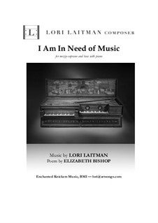 I Am In Need of Music: For mezzo-soprano and bass with piano (download is for 3 copies of music) by Lori Laitman