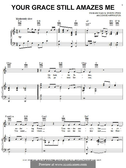 Your Grace Still Amazes Me: Para vocais e piano (ou Guitarra) by Connie Harrington, Shawn Craig