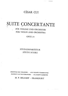 Concert Suite for Violin and Orchestra, Op.25: movimento I by César Cui