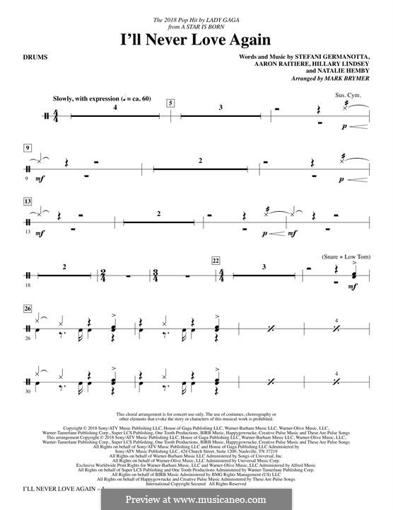 I'll Never Love Again (from A Star is Born): Drums part by Hillary Lindsey, Natalie Hemby, Stefani Germanotta, Aaron Ratiere