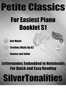 Petite Classics for Easiest Piano Booklet S1: Petite Classics for Easiest Piano Booklet S1 by Franz Schubert, Johann Strauss (Sohn), Pyotr Tchaikovsky