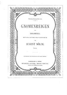 Dance of the Gnomes, Op.90: para Violoncelo e piano by August Nölck