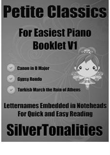 Petite Classics for Easiest Piano Booklet V1: Petite Classics for Easiest Piano Booklet V1 by Joseph Haydn, Johann Pachelbel, Ludwig van Beethoven