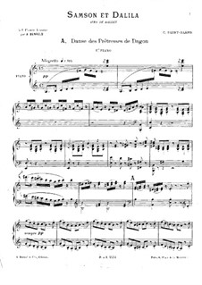 Samson and Dalila, Op.47: Airs de ballet, for Two Pianos Four Hands – Piano I Part by Camille Saint-Saëns