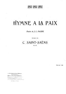 Hymne à la paix, Op.159: Hymne à la paix by Camille Saint-Saëns
