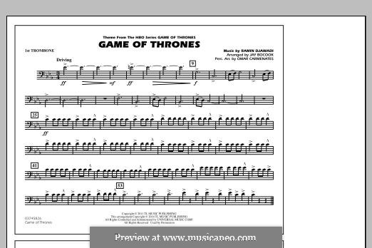 Game of Thrones (arr. Jay Bocook): 1st Trombone part by Ramin Djawadi