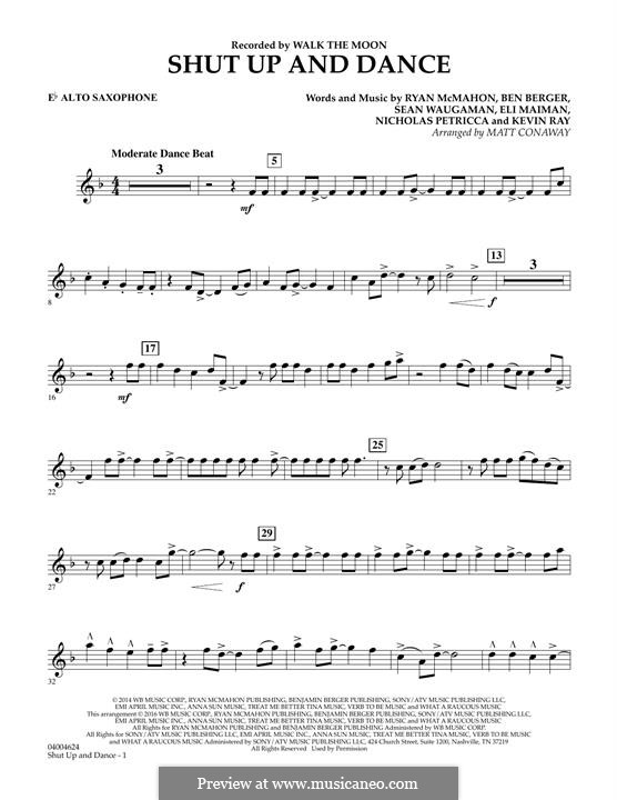 Shut Up and Dance (Walk the Moon): Eb Alto Saxophone part (arr. Matt Conaway) by Nicholas Petricca, Ryan McMahon, Eli Maiman, Ben Berger, Sean Waugaman