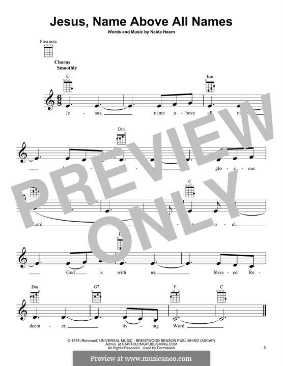 Jesus, Name Above All Names: para ukulele by Naida Hearn
