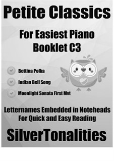 Petite Classics for Easiest Piano Booklet C3: Petite Classics for Easiest Piano Booklet C3 by Bedřich Smetana, Ludwig van Beethoven, Léo Delibes