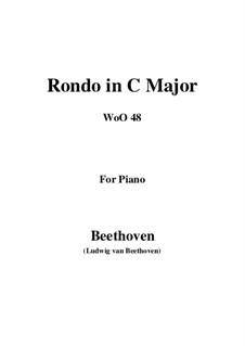 Rondo in C Major, WoO 48: Para Piano by Ludwig van Beethoven